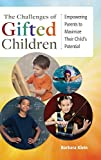 Image of The Challenges of Gifted Children: Empowering Parents to Maximize Their Child's Potential