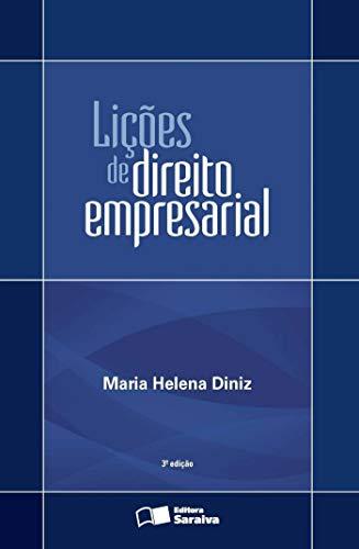 Lições de direito empresarial - 3ª edição de 2013