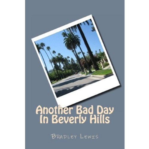 Another Bad Day In Beverly Hills cover art