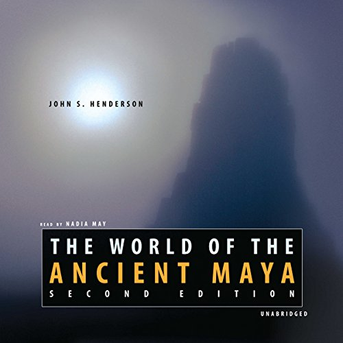The World of the Ancient Maya audiobook cover art