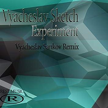 Experiment (Vyacheslav Sankov Remix)
