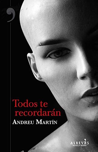 Todos te recordarán - Andreu Martín