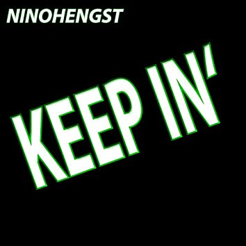 Keep In'