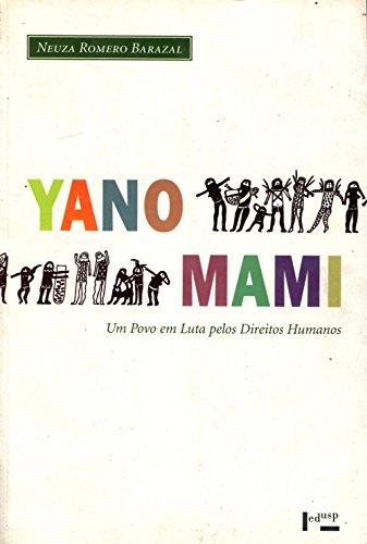 Yanomami. Um Povo em Luta Pelos Direitos Humanos