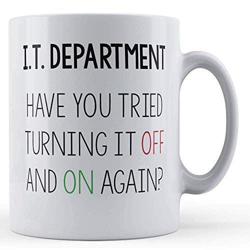 I.T. Arbete, datorer, I.T. avdelning, Have You Tried Turning It Off and On Again- presentmugg