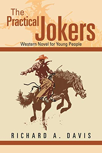 The Practical Jokers: Western Novel for Young People