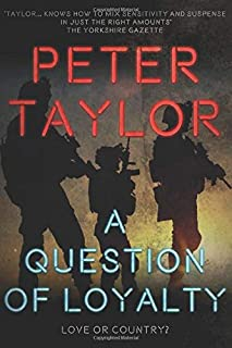 A Question of Loyalty: An exhilarating military crime thriller