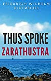 Thus Spoke Zarathustra: Color Illustrated, Formatted for E-Readers (Unabridged Version) (English Edition)