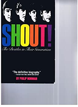 Paperback Shout! the Beatles in Their Generation Book