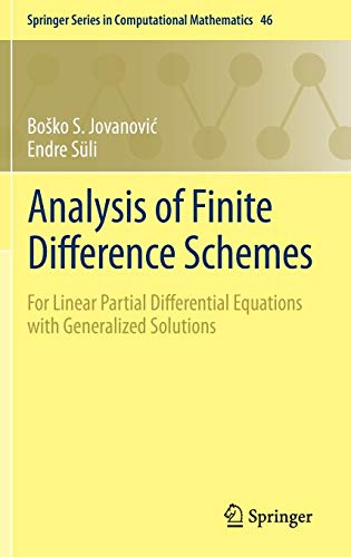Analysis of Finite Difference Schemes: For Linear Partial Differential Equations with Generalized Solutions (Springer Se