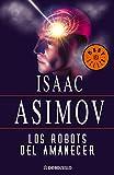 Los robots del amanecer (Serie de los robots 4)