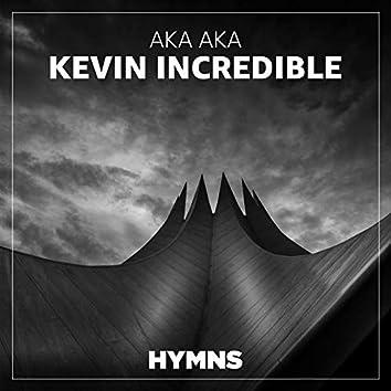 Kevin Incredible