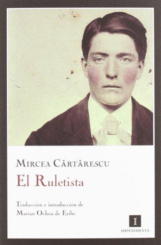 Ruletista,El (Impedimenta)