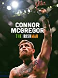 Conor McGregor: The Irishman