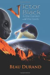 Victor Black: And the Garden of the Gods Paperback