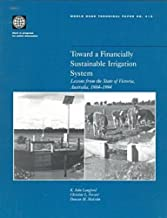 Toward a Financially Sustainable Irrigation System: Lessons from the State of Victoria, Australia, 1984-1994