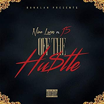 Off the Hustle (feat. J5)