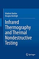 Infrared Thermography and Thermal Nondestructive Testing