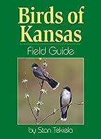 Birds of Kansas Field Guide (Bird Identification Guides)