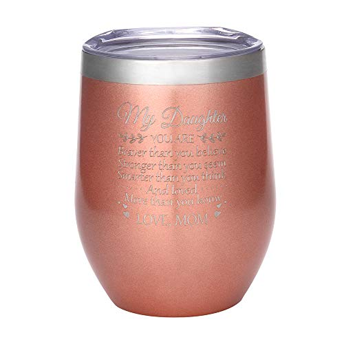 FAYERXL Engraved 12 oz Stainless Steel Wine Tumblers You Are Braver to my Son Daughter Wine Glass Drink Tumbler From Dad Mom (My Daughter-Love Mom Rose Gold)