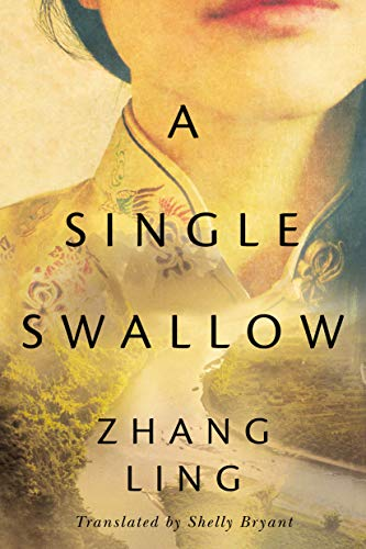 A Single Swallow by [Zhang Ling, Shelly Bryant]
