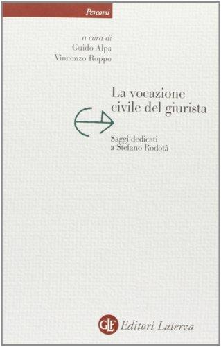 La vocazione civile del giurista. Saggi dedicati a Stefano Rodotà