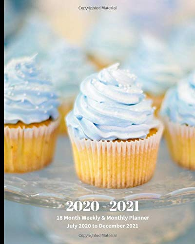 Compare Textbook Prices for 2020 - 2021   18 Month Weekly & Monthly Planner July 2020 to December 2021: Frosted Cupcakes Dessert Monthly Calendar with U.S./UK/ ... in.- Economics Office Equipment & Supplies  ISBN 9798620013517 by Book Press, Dazzle