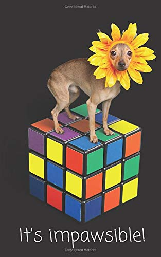 'It's impawsible' Dog on top of rubik's cube lined notebook pun and jokes, speed cuber's journal: Gag gift for for speed cubers and rubiks cube lovers and dog owners!