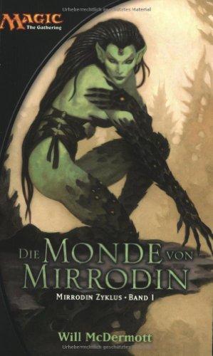 Magic: The Gathering Mirrodin-Zyklus: Die Monde von Mirrodin
