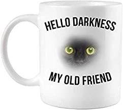 Coffee Mug,Hello Darkness My Old Friend Scary Cat - Gift for Christmas - Halloween Mug
