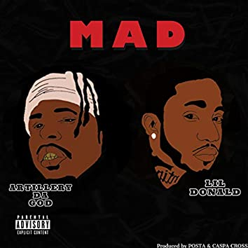 Mad (feat. Lil Donald)