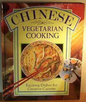 Chinese Vegetarian Cooking: Exciting Dishes for Creative Cuisine (Colour Cookery)