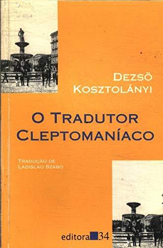 O Tradutor Cleptomaníaco
