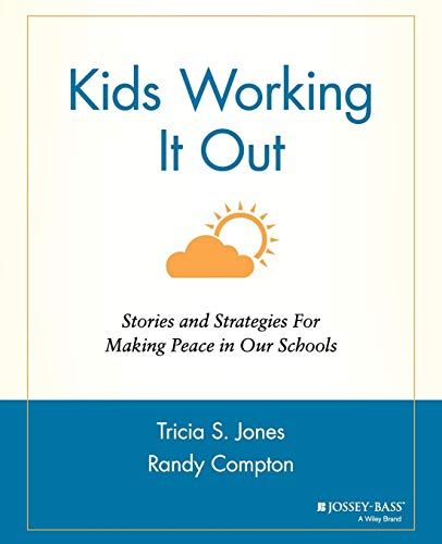 Kids Working It Out: Stories and Strategies for Making...