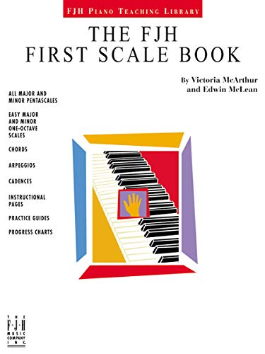 The FJH Classic First Scale Book