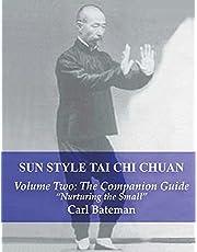 Sun Style Tai Chi Chuan: Volume Two: The Companion Guide