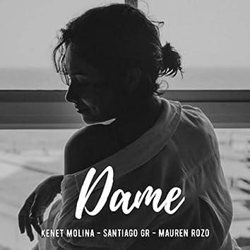 Dame (feat. Santiago GR & Mauren Rozo)