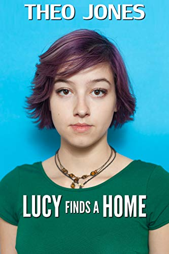 Lucy Finds a Home: an age regression novel (English Edition)