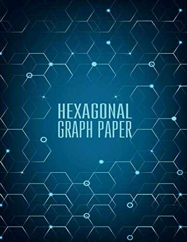 Hexagonal Graph Paper - Organic Chemistry - 150 pages 1/4 inch Hexagons: Graph Paper Notebook For Game Maps Chemistry Quilting Grid Mats (Graph Paper Notebooks) ~ TOP Books