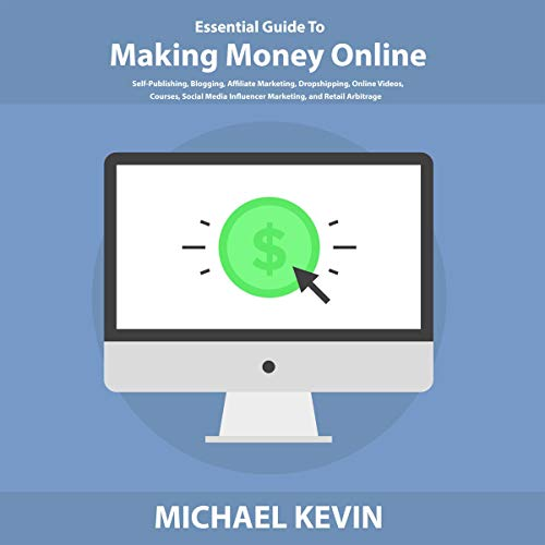 Essential Guide to Making Money Online audiobook cover art