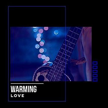 # Warming Love