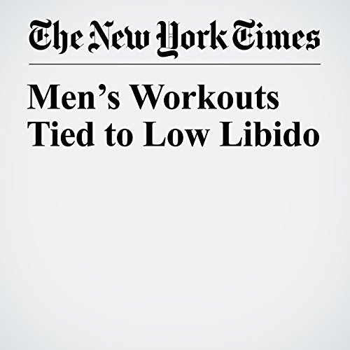 Men's Workouts Tied to Low Libido copertina