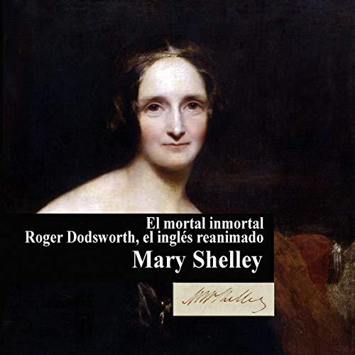 『El mortal inmortal y otros relatos [The Immortal Mortal and Other Stories]』のカバーアート