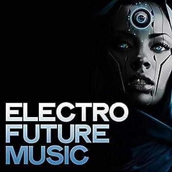 Electro Futuro Music