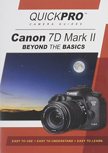 Canon 7D Mark II Beyond the Basics DVD by QuickPro Camera Guides