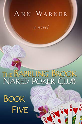 The Babbling Brook Naked Poker Club - Book Five (The Babbling Brook Naked Poker