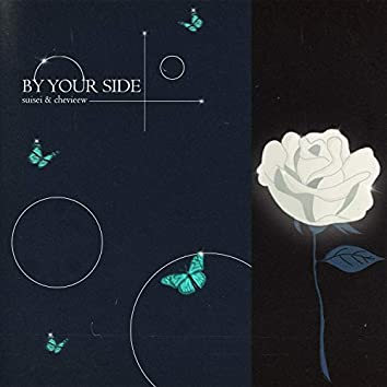 by your side (feat. Chevieew)
