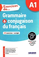 Exercices de... Grammaire et conjugaison: Livre A1