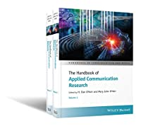 The Handbook of Applied Communication Research, 2 Volume Set Front Cover