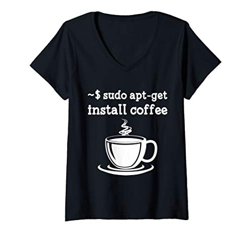 Damen Linux Sudo Apt-Get Install Coffee Linux Kaffee T-Shirt mit V-Ausschnitt
